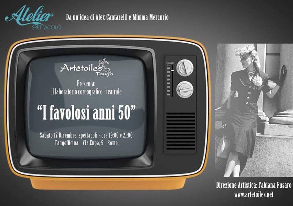 I Favolosi Anni 50 Laboratorio Coreografico-Teatrale
