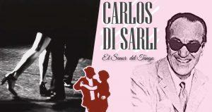 Carlos Di Sarli I Grandi Personaggi del Tango