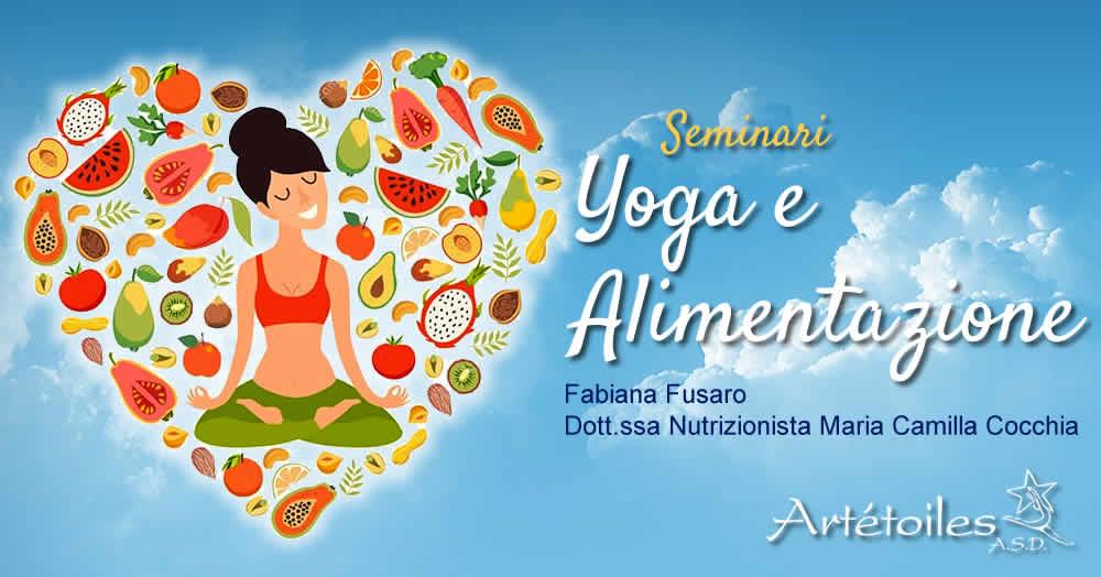 Seminari Yoga E Alimentazione – F. Fusaro e M. C. Cocchia